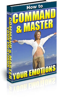 Command & Master Your Emotions