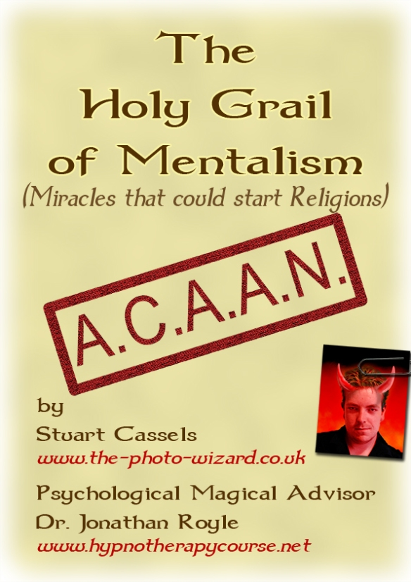 A.C.A.A.N - The Holy Grail of Mentalism