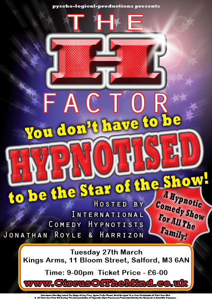 The H - Factor - All The Fun of A Comedy Stage Hypnosis Show with Hypnotists Jonathan Royle and  Harrizon - Part of Manchester Festival of Magic And Mentalism