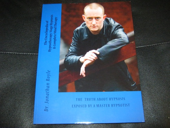 The Encyclopedia of Hypnotherapy, Stage Hypnosis and Complete Mind Therapy