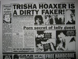 "Sunday 28th January 2001 The Sunday Sport ran another half page feature ""Trisha Guest was a Dirty Hoaker!"""