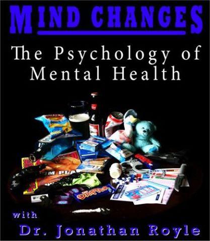 Mind Changes - The Psychology of Mental Health
