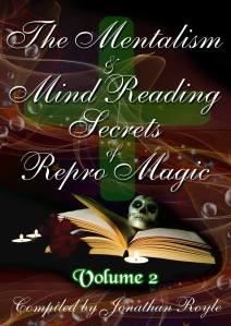 The Mentalism & Mind Reading Secrets of Repro Magic - Volume Two