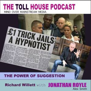 Toll House Episode 3 - Mind Over Mainstream Media with Dr. Jonathan Royle Ph.D