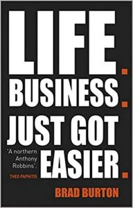 Life & Business Just Got Easier by Brad Burton Reviewed by British Bad Boy of Hypnosis Jonathan Royle