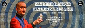 Extreme Danger Extreme Hypnosis with Conspiracy Theory Mind Control Hypnosis & NLP Expert Hypnotist Jonathan Royle