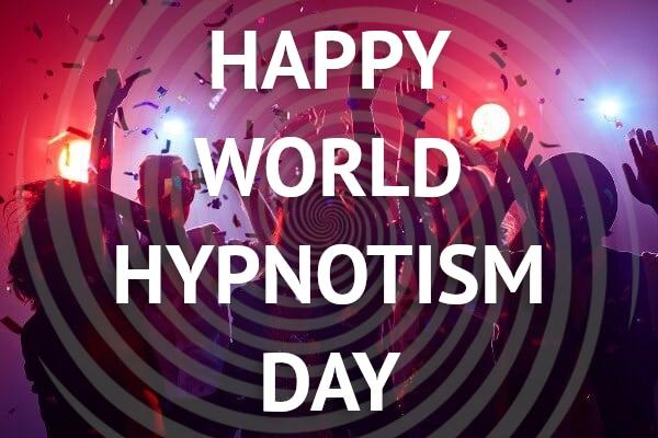 Happy World Hypnotism Day 2020 Beware the Hypnotist NLP Hypnosis Hypnotherapy Frauds & Con-Men