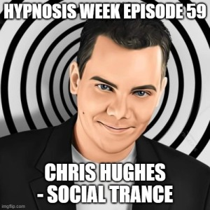 Chris Hughes Social Trance Hypnotist #SocialTrance NLP Hypnosis Hypnotherapy Online Hypnosis Week Event